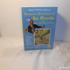 Libros de segunda mano: CONQUISTA Y COLONIZACIÓN DE LA FLORIDA / Y TAMBIÉN LA VERSIÓN DE LOS VENCIDOS , EUGENIO RUIZDIAZ. Lote 262721785