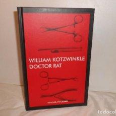 Libros de segunda mano: DOCTOR RAT , WILLIAM KOLTZWINKLE - NARVONA FICCIONES, 2016 1ª EDICIÓN. Lote 262722000