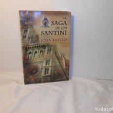 Libros de segunda mano: LA SAGA DE LOS SANTINI , JOAN BATLLÓ - CORONA BOREALIS. Lote 262723970