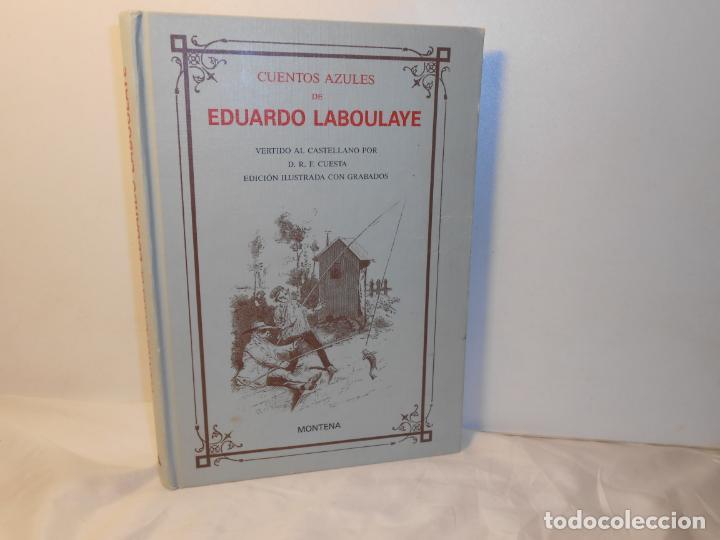CUENTOS AZULES DE EDUARDO LABOULAYE , ILUSTRADOS CON GRAVADOS - MONTENA MONDADORI, 1988 (Libros de Segunda Mano (posteriores a 1936) - Literatura - Otros)