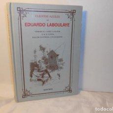 Libros de segunda mano: CUENTOS AZULES DE EDUARDO LABOULAYE , ILUSTRADOS CON GRAVADOS - MONTENA MONDADORI, 1988. Lote 262724195