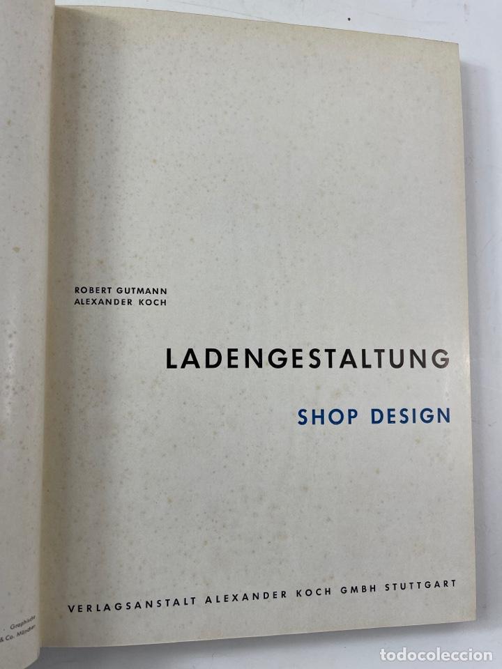 Libros de segunda mano: L-5948. LADENGESTALTUNG, SHOP DESIGN. ROBERT GUTMANN Y ALEXANDER KOCH. 1956. - Foto 2 - 262735770