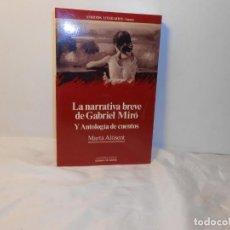 Libros de segunda mano: LA NARRATIVA BREVE DE GABRIEL MIRÓ Y ANTOLOGÍA DE CUENTOS , MARTA ALTISENT - ANTHROPOS. Lote 262751845