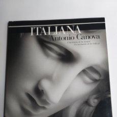 Libros de segunda mano: ITALIANA. ANTONIO CÁNOVA . LA INVENCIÓN DE LA BELLEZA .L' INVENTION DE LA BEAUTE.. Lote 262794315