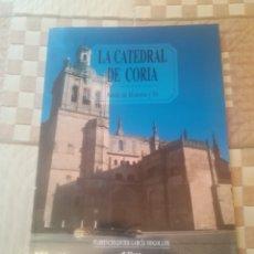 Libri di seconda mano: LA CATEDRAL DE CORIA. ARCÓN DE HISTORIA Y FÉ. FLORENCIO JAVIER GARCÍA MOGOLLÓN.EDILESA 1999. Lote 262808755
