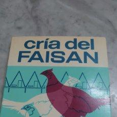 Libros de segunda mano: PRPM 63 CRÍA DEL FAISÁN 2ª EDICIÓN ORLANDO MANETTI 1983. Lote 262810660
