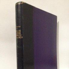 Libros de segunda mano: CAPILLAS Y CASAS GREMIALES DE VALENCIA. VICENTE FERRÁN SALVADOR. FIRMA Y DEDICATORIA DEL AUTOR.. Lote 262824370