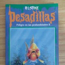 Libros de segunda mano: PELIGRO EN LAS PROFUNDIDADES II - PESADILLAS Nº 56 (R. L. STINE). Lote 262824835