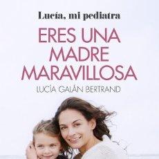 Libros de segunda mano: ERES UNA MADRE MARAVILLOSA. Lote 262848375