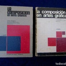 Libros de segunda mano: LA COMPOSICIÓN EN ARTES GRÁFICAS. II TOMOS. E. MARTÍN. EDICIONES DON BOSCO, EDEBE, 1980-87.. Lote 262855800