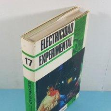 Libros de segunda mano: ELECTRICIDAD EXPERIMENTAL, RUDOLF F. GRAF, SOPENA 1967 240 PAG, TAPA DURA CON SOBRECUBIERTA. Lote 262862155