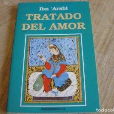 Libros de segunda mano: TRATADO DEL AMOR. IBN 'ARABI. EDICOMUNICACIONES SA. 1988. Lote 262902840