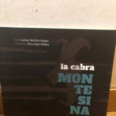 Libros de segunda mano: CARMEN MARTÍNEZ SAMPER LA CABRA MONTESINA. Lote 262904535