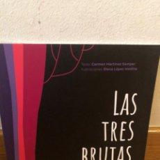 Libros de segunda mano: CARMEN MARTÍNEZ SAMPER LAS TRES BRUJAS. Lote 262904575
