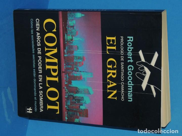 Libros de segunda mano: EL GRAN COMPLOT: CIEN AÑOS DE PODER EN LA SOMBRA .-ROBERT GOODMAN - Foto 2 - 262909465