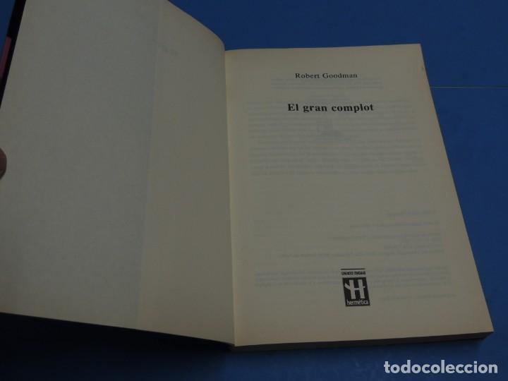 Libros de segunda mano: EL GRAN COMPLOT: CIEN AÑOS DE PODER EN LA SOMBRA .-ROBERT GOODMAN - Foto 3 - 262909465