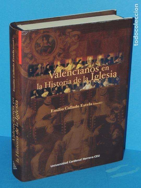 VALENCIANOS EN LA HISTORIA DE LA IGLESIA.- EMILIO CALLADO ESTELA.(COORD.) (Libros de Segunda Mano - Historia - Otros)