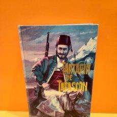 Libros de segunda mano: TARTARIN DE TARASCON...ALFONSO DAUDET.....1964... Lote 262914840