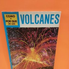 Libros de segunda mano: COMO Y POR QUÉ DE LOS VOLCANES...1981..... Lote 262916100