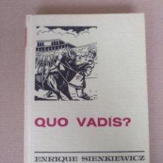 Libros de segunda mano: QUO VADIS? ENRIQUE SIENKIEWICZ. COLECCIÓN HISTORIAS SELECCIÓN. SERIE CLASICOS JUVENILES 4. LIBRO. Lote 262937350
