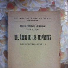 Libros de segunda mano: EL ARBOL DE LAS HESPERIES. MARIO ROSO DE LUNA. VOLUM XXI. EDITORIAL CUEYO. Lote 262937680