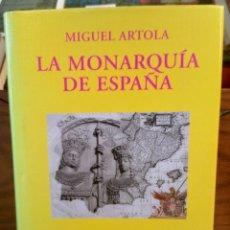 Libros de segunda mano: LA MONARQUIA DE ESPAÑA - MIGUEL ARTOLA - ALIANZA -. Lote 262940985