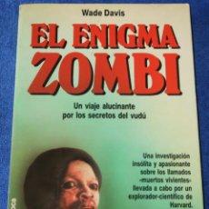 Libros de segunda mano: EL ENIGMA ZOMBI - WADE DAVIS - MARTÍNEZ ROCA (1987). Lote 262954145