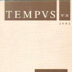 Libros de segunda mano: TEMPVS Nº31. REVISTA DE ACTUALIZACION CIENTIFICA. A-BIBLIO-156. Lote 262956430