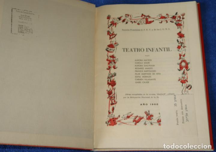 Libros de segunda mano: Teatro Infantil - Delegación Nacional de la Sección Femenina de F.E.T y de las J.O.N.S (1960) - Foto 2 - 262959565