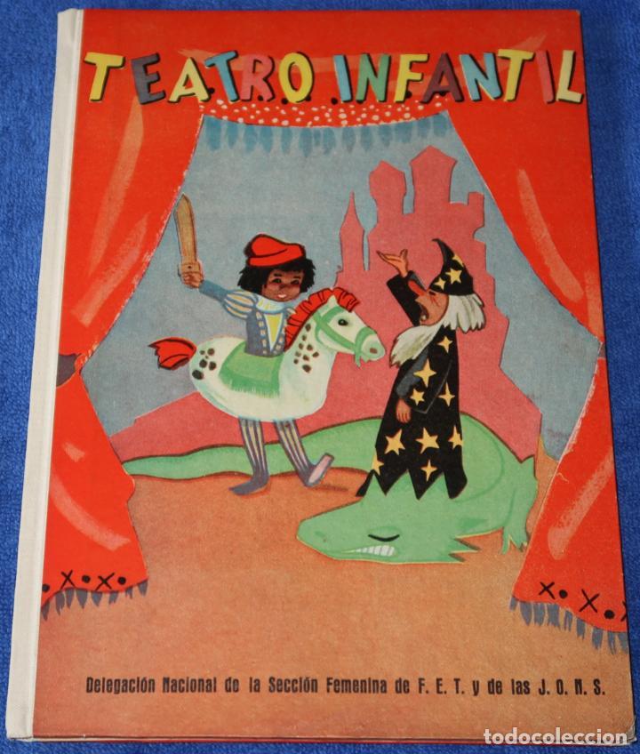 TEATRO INFANTIL - DELEGACIÓN NACIONAL DE LA SECCIÓN FEMENINA DE F.E.T Y DE LAS J.O.N.S (1960) (Libros de Segunda Mano - Literatura Infantil y Juvenil - Otros)