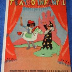 Libros de segunda mano: TEATRO INFANTIL - DELEGACIÓN NACIONAL DE LA SECCIÓN FEMENINA DE F.E.T Y DE LAS J.O.N.S (1960). Lote 262959565