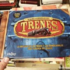 Libros de segunda mano: TRENES, VIAJES LEGENDARIOS . LA HISTORIA TRENES Y FERROCARRILES MÁS FAMOSOS DEL MUNDO. 2012. Lote 262975115
