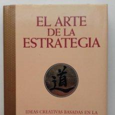 Libros de segunda mano: EL ARTE DE LA ESTRATEGIA - IDEAS CREATIVAS BASADAS EN LA ANTIGUA SABIDURÍA CHINA - THOMAS CLEARY. Lote 262994755