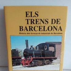 Libros de segunda mano: ELS TRENS DE BARCELONA / CARLES SALMERÓN I BOSCH / ELS TRENS DE CATALUNYA / COMO NUEVO.. Lote 263063080