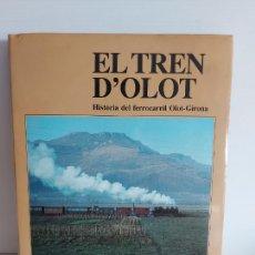 Libros de segunda mano: EL TREN D'OLOT / CARLES SALMERÓN I BOSCH / ELS TRENS DE CATALUNYA / COMO NUEVO.. Lote 263063300