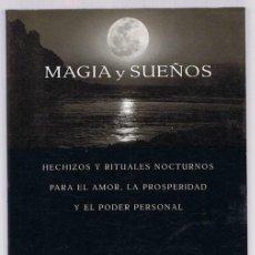 Libros de segunda mano: MAGIA Y SUEÑOS SIRONA KNIGHT. Lote 263072690