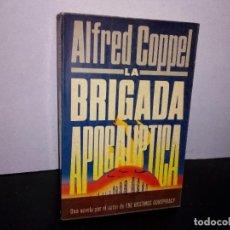 Libros de segunda mano: 7- LA BRIGADA APOCALÍPTICA - ALFRED COPPEL. Lote 263074765