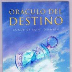 Libros de segunda mano: ORÁCULO DEL DESTINO CONDE DE SAINT GERMAIN. Lote 263075110