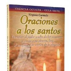 Libros de segunda mano: ORACIONES A LOS SANTOS - VIRGINIA CARMELO. Lote 263076060