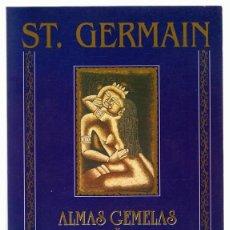 Libros de segunda mano: ALMAS GEMELAS Y ESPÍRITUS AFINES ST. GERMAIN. Lote 263076115