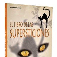 Libros de segunda mano: EL LIBRO DE LAS SUPERSTICIONES - MASSIMO CENTINI. Lote 263076725