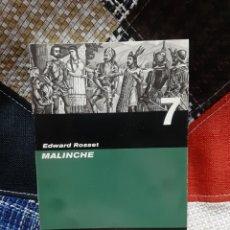 Libri di seconda mano: LIBRO MALINCHE -EDWARD ROSSET-. Lote 263091830