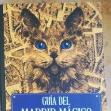 Libros de segunda mano: GUÍA DEL MADRID MÁGICO CLARA TAHOCES. Lote 263097675