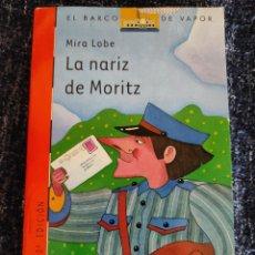 Libros de segunda mano: LA NARIZ DE MORITZ. / MIRA LOBE. Lote 263124420