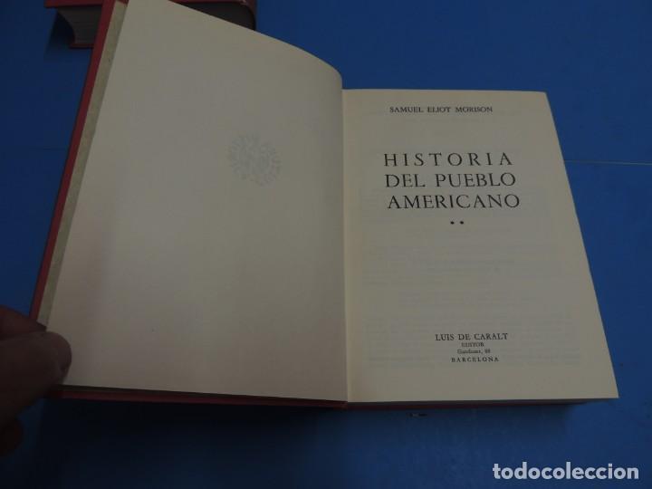Libros de segunda mano: HISTORIA DEL PUEBLO AMERICANO.- SAMUEL ELIOT MORISON - Foto 9 - 263130135