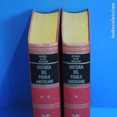 Libros de segunda mano: HISTORIA DEL PUEBLO AMERICANO.- SAMUEL ELIOT MORISON. Lote 263130135