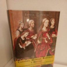 Libros de segunda mano: CASADAS, MONJAS, RAMERAS Y BRUJAS, MANUEL FERNANDEZ ALVAREZ, HISTORIA / HISTORY, 2002. Lote 263145730