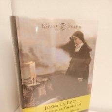 Libros de segunda mano: JUANA LA LOCA, LA CAUTIVA DE TORDESILLAS, MANUEL FERNANDEZ ALVAREZ, HISTORIA / HISTORY, 2000. Lote 263145895