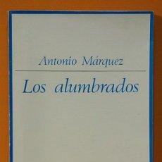 Libros de segunda mano: LOS ALUMBRADOS. ORÍGENES Y FILOSOFÍA. 1525-1559. ANTONIO MÁRQUEZ TAURUS EDICIONES 1972.. Lote 263163560