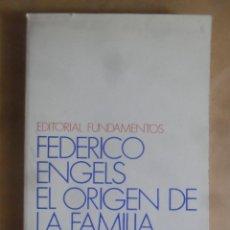 Libros de segunda mano: EL ORIGEN DE LA FAMILIA - FEDERICO ENGELS - ED. FUNDAMENTOS - 1982. Lote 263172965